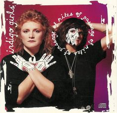 Pin for Later: The Albums Every Alt-Girl Owned in the '90s Indigo Girls, Rites of Passage (1992)