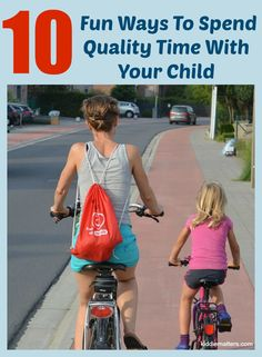 Spending quality time with your child shows them that you value them and are genuinely interested in their lives.
