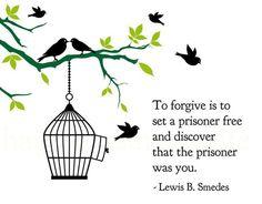 Lifehack - To forgive is to set a prisoner free  #Forgive, #Free, #Prisoner