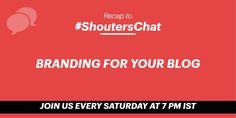 Branding For Your Blog – A #ShoutersChat Recap  https://www.shoutmeloud.com/branding-blog-shouterschat-recap.html