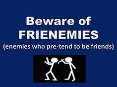 Frenemies!