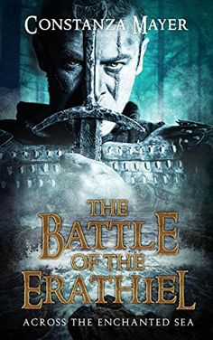 The Battle of the Erathiel: Across the Enchanted Sea by C... https://www.amazon.com/dp/B01MXD6Y4B/ref=cm_sw_r_pi_dp_x_0RBgAbYMRCC68