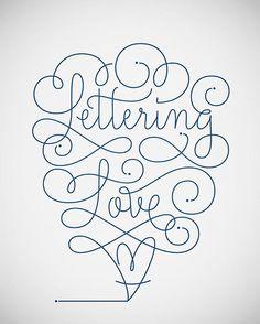 Lettering Love #lettering #monoline #typography