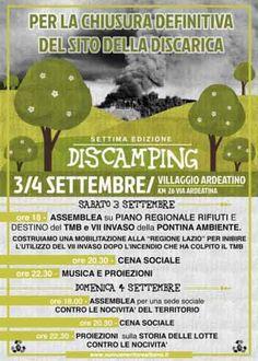 Dis-camping VII edizione. Presidio e socialità al Villaggio Ardeatino by Coordinamento No Inc Il Coordinamento No Inc promuove, sabato 3 e domenica 4 settembre 2016 due giorni di presidio e