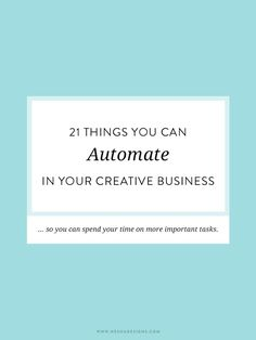 Need to get some automation in your business? Here are 21 things to get you started.