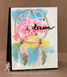 Stampin' Up! ... hand crafted card: The Stamp Review Crew: Four Feathers by RunningwScissorsStamper ... watercolor stamped swashes in bright colors ... dream catcher with feathers ... great design ...