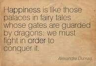 Alexander Dumas, happiness quote