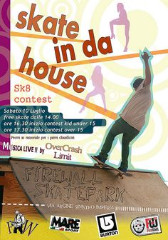 locandina #skate contest #sk8 in da house presso il  #firewall #skatepark di imperia contact from https://www.facebook.com/firewall.skatepark?ref=ts=ts