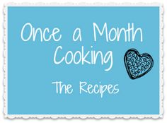 Domestic Thing: Once a Month Cooking - The Recipes