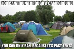 Run past tents