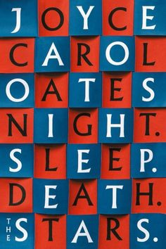 Buy Night. Sleep. Death. The Stars. by  Joyce Carol Oates and Read this Book on Kobo's Free Apps. Discover Kobo's Vast Collection of Ebooks and Audiobooks Today - Over 4 Million Titles!