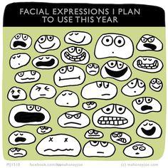 Facial Expressions [Mahoney Joe] Plan[s] to Use This Year