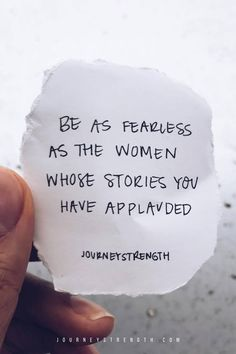 Be as fearless as the women whose stories you have applauded. | Inspirational quotes | motivational quotes | motivation | personal growth and development | quotes to live by | mindset | self-care | strength | courage | You are enough | passion | women empowerment | girl power | dreams | goals | hard | Journeystrength  work #InspirationalQuotes  |  #motivationalquotes |  #quotes  |  #quoteoftheday  |  #quotestoliveby  |  #quotesdaily