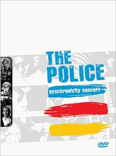 "DVD ""Synchronicity Concert"" (2006) - digital release of the 1984 concert video, featuring Thg Police playing at the ""Omni"", Atlanta, November 3rd 1983 (also released on the CD2 ""Live!"")"