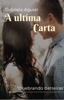 A Ultima Carta Completo Em 2020 Livros De Romance Baixar