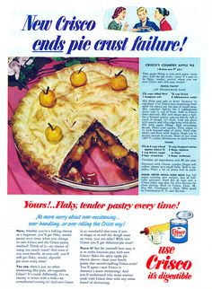 Crisco ends pie crust failure! Best crusts are made from Crisco!