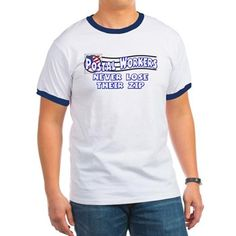 Postal Worker T Shirt. Postal workers never lose their zip! Mail carrier, postman, mailman, mail woman... whatever you are, you keep on going for all of us! You really deliver. Great t-shirt or gift for any postal worker.