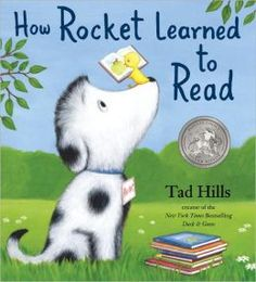 How Rocket Learned to Read--great book for back-to-school time!
