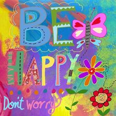 Be Happy Collage Art Inspirational Art Quote by BethNadlerArt