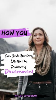 Practicing Discernment for Guiding our Lives Well. Turn Your Life Around, Get Your Life, Emotional Resilience, Success Principles, Think Deeply, Motivation Goals, How To Better Yourself, Healthy Relationships, Self Improvement