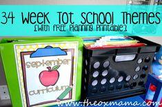Tot School 34 week Theme with FREE planner printable