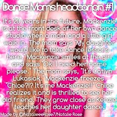 Dance moms headcanon #1 by @NatalieeeRose7. STEALING IDEA-BLOCKED/REPORTED