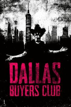Dallas Buyers Club by Daniel Norris