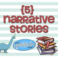 "5 Narrative Stories for Speech Therapy Practice.  Use these to analyze story grammar for personal narrative ( i.e., building to a high point followed by a conclusion) and examples for ""showing"" not ""telling."""