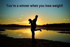 You're a winner when you lose weight!