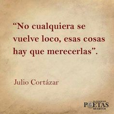 The Nicest Pictures: julio cortazar Motivational Messages, Inspirational Quotes, Poem Quotes, Life Quotes, Cool Words, Wise Words, Famous Phrases, Healthy Living Quotes, Magic Words