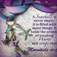 A seashell is never empty. It is filled with many things. It holds the sounds of crashing waves and songs that mermaids sing. Mermaid Fairy, Mermaid Room, Mermaid Tale, Mermaid Bathroom, Mermaid Beach, Unicorns And Mermaids, Real Mermaids, Mermaids And Mermen, Quotes About Mermaids