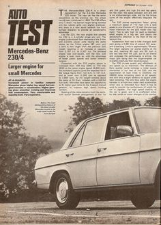 Autocar Review on the Mercedes Benz 230.4 Oct 1973 - PeachParts Mercedes ShopForum Mercedes W114, Mercedes Benz 220, Top Gear, Good News, Hot Rods, Cool Pictures, Posters, Classic, Nostalgia