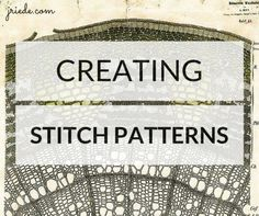 Creating Stitch Patterns