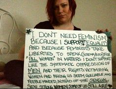 Women Against Feminism show how bad arguments against feminism really are. Literally the people who wrote these have no clue what they're talking a about. Liberal Feminism, Politics, Women Against Feminism, Yes All Women, Modern Feminism, Anti Feminist, My Life Quotes, Independent Women, Oppression