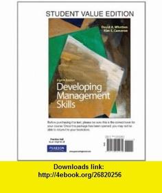 Developing Management Skills, Student Value Edition (8th Edition) (9780132154932) David A Whetten, Kim S. Cameron , ISBN-10: 0132154935  , ISBN-13: 978-0132154932 ,  , tutorials , pdf , ebook , torrent , downloads , rapidshare , filesonic , hotfile , megaupload , fileserve