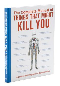 @Dana Webster Harmon Someone else wrote our book!!!!  The Complete Manual of Things That Might Kill You, #ModCloth