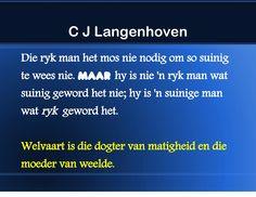 C J Langenhoven se spreuke Diep, Afrikaans, Qoutes, Teacher, Rock, Professor, Stone, Locks, Rock Music