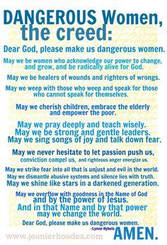 AMEN!! ... http://www.jeanierhoades.com/wp-content/uploads/2012/06/dangerous-women-697x1024.jpg