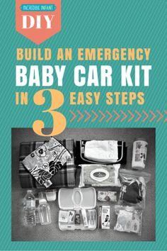 DIY:+Build+an+Emergency+Baby+Car+Kit+in+3+Easy+Steps+-+http:/www.incredibleinfant.com