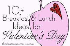 Great breakfast and lunch Valentine's Day ideas for kids! #valentine