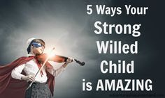 Do you have a child with a strong will? You are probably tired of the power struggles so read this - 5 ways your strong willed child is amazing Online Parenting Classes, Parenting Websites, Parenting Articles, Parenting Styles, Foster Parenting, Good Parenting, Single Parenting, Parenting Hacks, Parenting Strong Willed Child