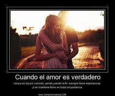 Cuando el #amor es #verdadero nunca se da por vencido http://www.cartelescreativos.com/imagenes/1517/cuando-el-amor-es-verdadero/ @CartelesCreativ #Desmotivaciones #Amor
