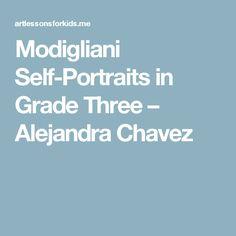 Modigliani Self-Portraits in Grade Three – Alejandra Chavez