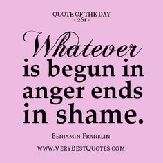 Wisdom Sayings & Quotes QUOTATION - Image : Quotes Of the day - Description Benjamin Franklin on Anger Sharing is Caring - Don't forget to share this Anger Quotes, Wisdom Quotes, Words Quotes, Quotes To Live By, Me Quotes, Sayings, Daily Quotes, The Words, Anger Management Quotes
