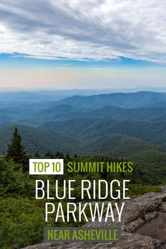 Asheville Blue Ridge Parkway: top 10 favorite hikes to summit views Hike these top 10 trails to stunning summit views on the Blue Ridge Parkway near Asheville: Nc Mountains, North Carolina Mountains, Blue Ridge Mountains, Appalachian Mountains, Zermatt, Camping And Hiking, Hiking Trails, Camping Gear, Hiking Club