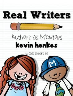 Lucy Calkins' Units of Study include an Authors as Mentors unit... I've successfully used this Kevin Henkes unit with my first graders for years and it's always a hit! Unit is newly updated with DETAILED lesson plans, CCSS aligned rubrics, and more!