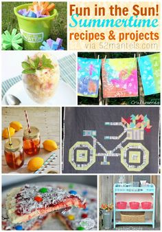 Summertime Recipes, Crafts and Projects