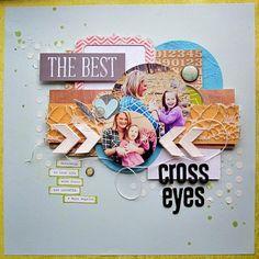 #scrapbook #papercraft #mixedmedia #CSI #colorstoriesinspiration #scrapyourmamanevertaughtyou Scrap Your Mama Never Taught You: CSI CF# 97 - The Best Cross Eyes