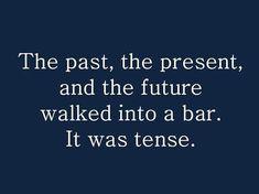 I love grammar humor. What's better than a corny joke? A nerd's corny joke. Humor Videos, Haha Funny, Funny Jokes, Funny Stuff, Funny Things, Lame Jokes, Funny Shit, Silly Jokes, Funny Humour