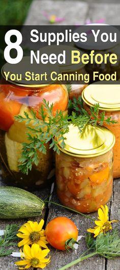 8 Supplies You Need Before You Start Canning Food. #Homesteadsurvivalsite #Offthegrid #Canningsupplies